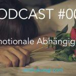 008: Emotionale Abhängigkeit beim Dating