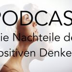 009: Die Nachteile des positiven Denkens