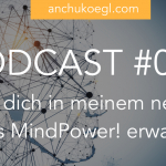 Was dich in meinem neuen Kurs MindPower! erwartet
