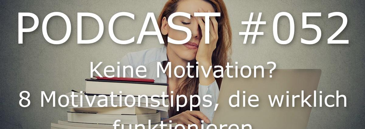 keine Motivation