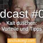 Kalt duschen: Vorteile und 5 Tipps